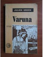 Anticariat: Julien Green - Varuna