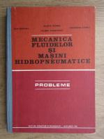 Anticariat: Julieta Florea - Mecanica fluidelor si masini hidropneumatice