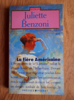 Juliette Benzoni - La fiere Americaine (volumul 2)