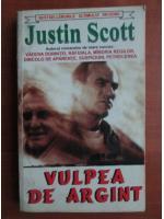 Anticariat: Justin Scott - Vulpea de argint