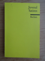 Juvenal - Satiren