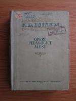 Anticariat: K. D. Usinski - Opere pedagogice alese (volumul 2)