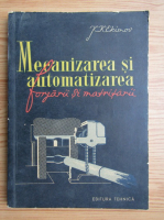 K. K. Ekimov - Mecanizarea si automatizarea forjarii si matritarii