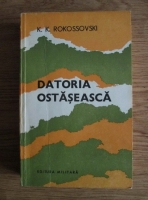 Anticariat: K. K. Rokossovski - Datoria ostaseasca