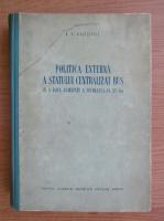 K. V. Bazilevici - Politica externa a statului centralizat rus in a doua jumatate a secolului al XV-lea