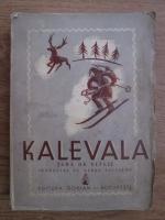 Kalevala. Epopee nationala finlandeza (1942)