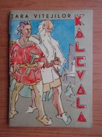 Anticariat: Kalevala. Tara vitejilor