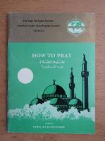 Kamal Ali Al-Muntasser - How to pray