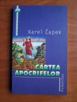 Anticariat: Karel Capek - Cartea apocrifelor