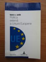 Karen E. Smith - Politica externa a Uniunii Europene