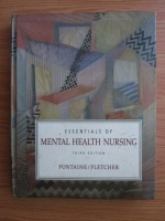 Anticariat: Karen Lee Fontaine, J. Sue Fletcher - Essentials of mental health nursing