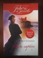 Anticariat: Karen Robards - Suflete captive