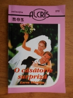 Anticariat: Karen Whiddon - O casatorie cu surprize