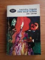 Anticariat: Karinthy Frigyes - Cele doua suflete ale Oliviei