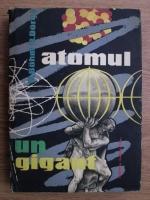 Karl Bohm, Rolf Dorge - Atomul un gigant