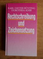 Anticariat: Karl-Dieter Bunting - Rechtschreibung und Zeichensetzung