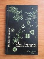 Karl Forster - In lumea microbilor
