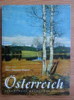 Karl Heinrich Waggerl - Osterreich. Landschaft, mensch und kultur