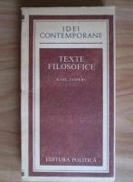 Anticariat: Karl Jaspers - Idei contemporane. Texte filosofice