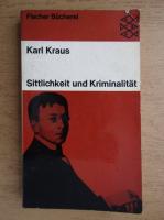 Karl Kraus - Sittlichkeit und Kriminalitat