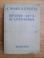 Anticariat: Karl Marx, Friedrich Engels - Despre arta si literatura