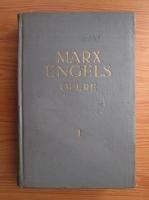 Karl Marx, Friedrich Engels - Opere (volumul 1)