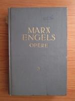 Karl Marx, Friedrich Engels - Opere (volumul 3)