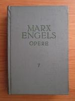 Karl Marx, Friedrich Engels - Opere (volumul 7)