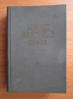 Anticariat: Karl Marx, Friedrich Engels - Opere (volumul 8)