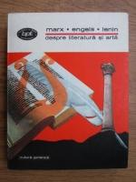 Anticariat: Karl Marx, Friedrich Engels, Vladimir Ilici Lenin - Despre literatura si arta