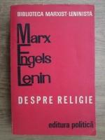 Karl Marx, Friedrich Engels, Vladimir Ilici Lenin - Despre religie