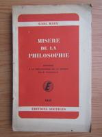 Anticariat: Karl Marx - Misere de la philosophie (1947)
