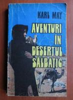 Anticariat: Karl May - Aventuri in desertul salbatic
