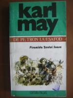 Karl May - De pe tron la esafod (piramida zeului soare)