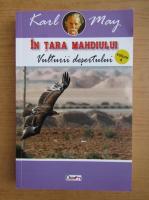 Anticariat: Karl May - In tara Mahdiului (volumul 4)