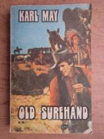 Karl May - Old Surehand (volumul 2)