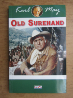 Anticariat: Karl May - Old Surehand