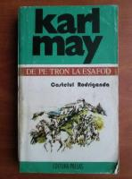 Karl May - Opere, volumul 1, Castelul Rodriganda