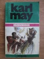 Karl May - Opere, volumul 10. Razbunarea