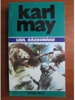Karl May - Opere, volumul 11. Leul razbunarii
