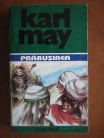 Karl May - Opere, volumul 14. Prabusirea