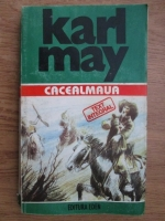 Karl May - Opere, volumul 15. Cacealmaua