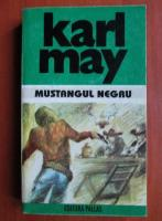 Karl May - Opere, volumul 18. Mustangul negru