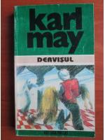 Anticariat: Karl May - Opere, volumul 19. Dervisul