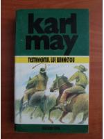 Karl May - Opere, volumul 24. Testamentul lui Winnetou