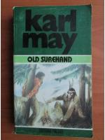 Karl May - Opere, volumul 25. Old Surehand