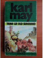 Anticariat: Karl May - Opere, volumul 26. Taina lui Old Surehand