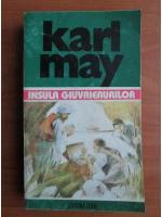 Karl May - Opere, volumul 28. Insula giuvaierurilor