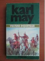 Karl May - Opere, volumul 32. Vulturii desertului