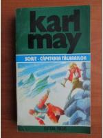 Karl May - Opere, volumul 38. Schut capetenia talharilor